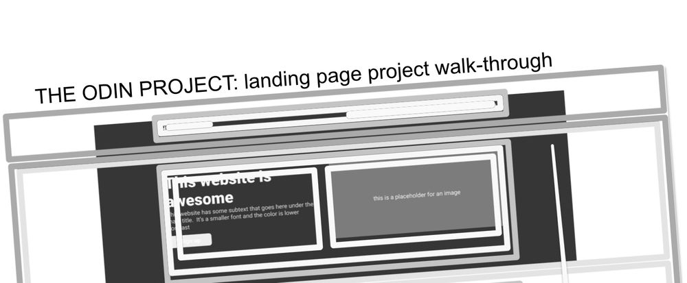 Cover image for The Odin Project: Landing page: walk-through