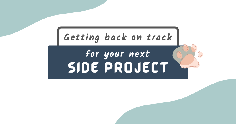 Cover image for 3 Easy Steps to work on your next side project more effectively