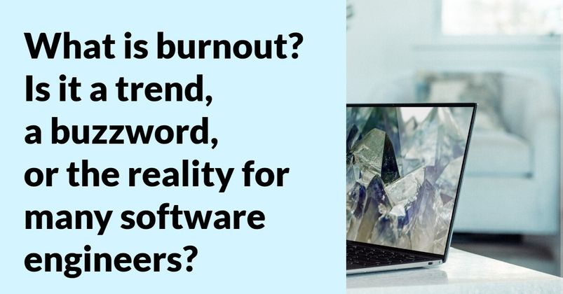 Cover image for The Developers' Burn Out Is Real. Here is how you can prevent it.
