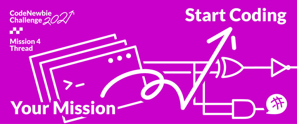 """Cover image for #CNC2021 """"Start Coding"""" Mission 5 [pt. I] Submission Thread"""