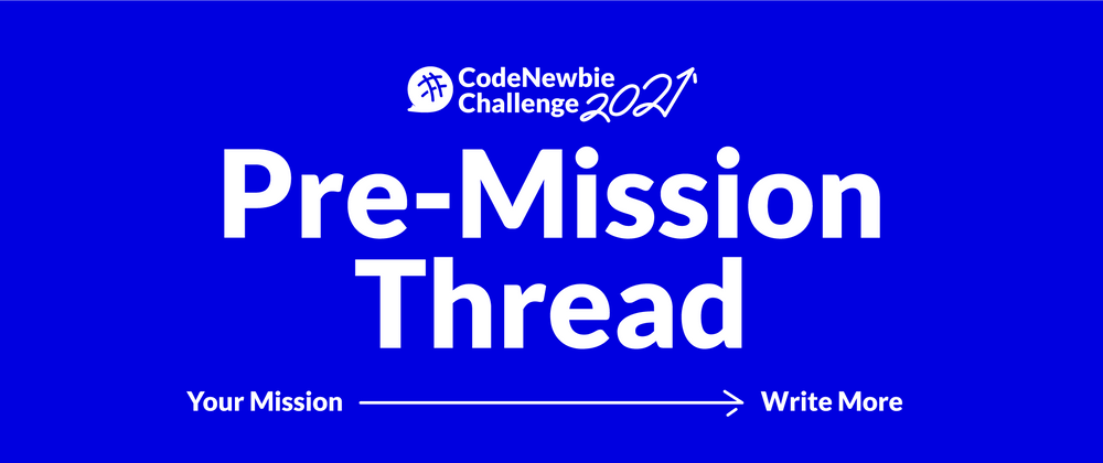 """Cover image for #CNC2021 """"Write More"""" Pre-Mission Submission Thread"""