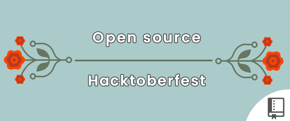 Cover image for The Open Source & Hacktoberfest Anthology 🌻🔖