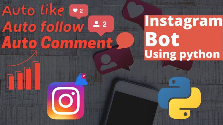 Cover image for How to Build an Instagram Bot using Python