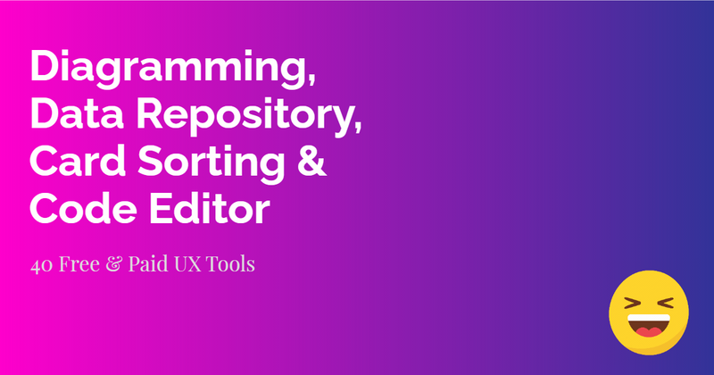 Cover image for Diagramming, Data Repository, Card Sorting & Code Editor Tools   UX