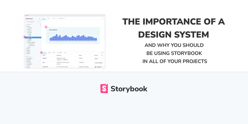 Cover image for The importance of a design system and why you should be using Storybook in all of your projects