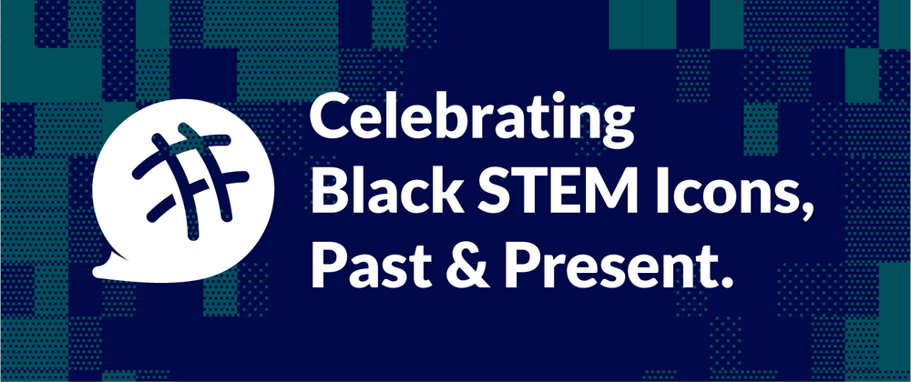 Cover image for 5 Inspiring Black STEM Visionaries Throughout History