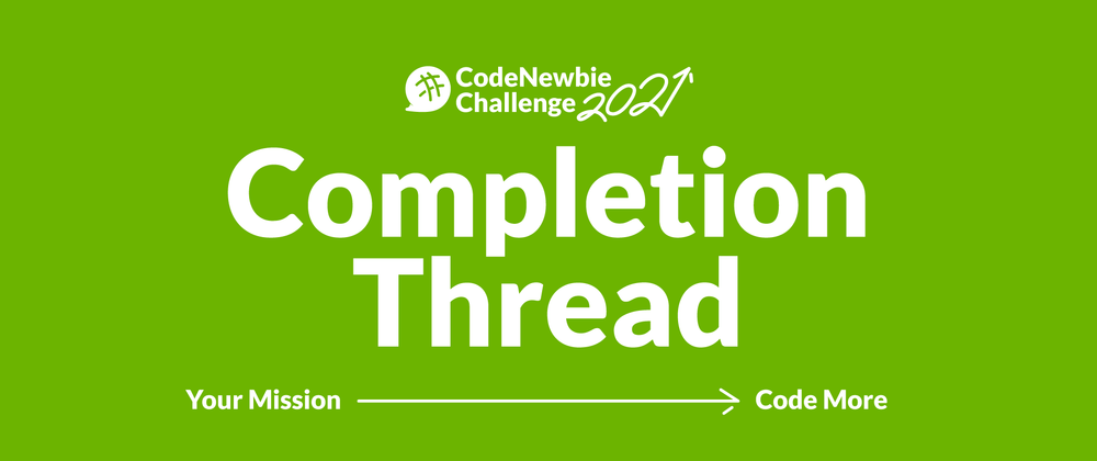 """Cover image for #CNC2021 """"Code More"""" Completion Thread"""