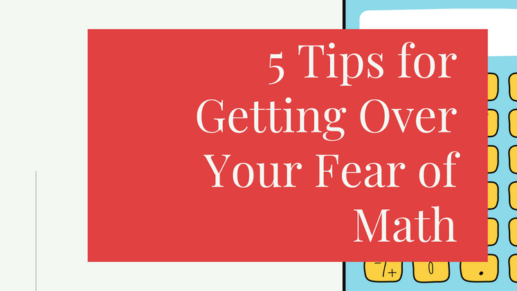 Cover image for 5 Tips for Getting Over Your Fear of Math