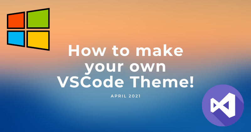 Cover image for Make your own VSCode theme and Publish!🎉