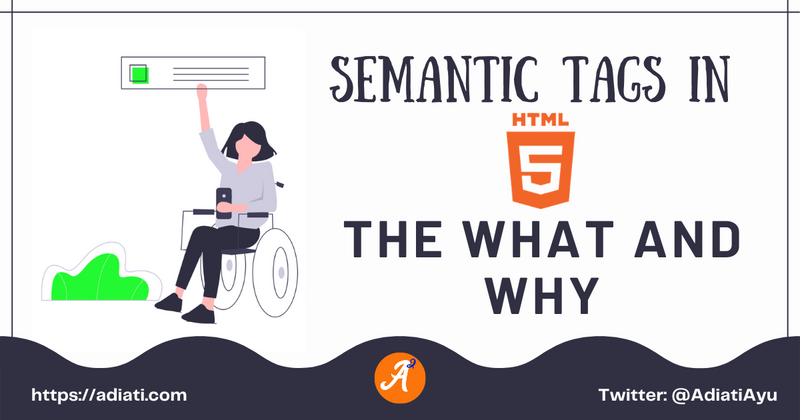 Cover image for Semantic Tags In HTML5: The What And Why