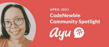 April CodeNewbie Member Spotlight Graphic.