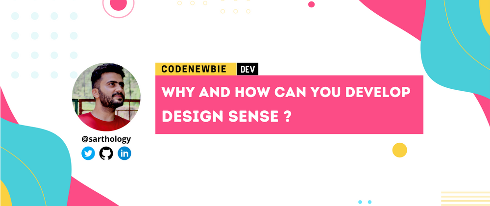 Cover image for Why and how you can develop Design Sense? 👩🏽🎨