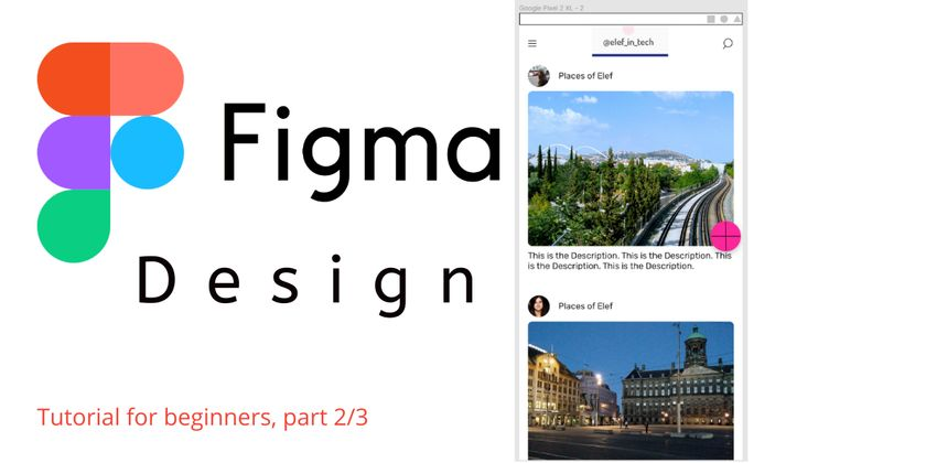 Cover image for Figma Tutorial: Create a Post Page For a Social Media App | Part 2/3