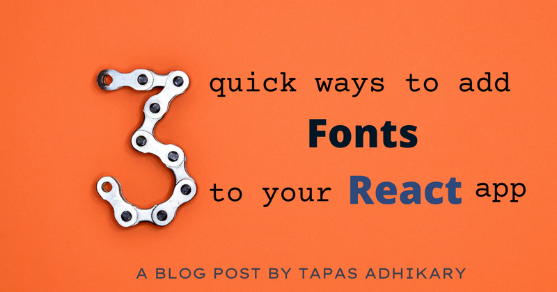 Cover image for 3 quick ways to add fonts to your React app