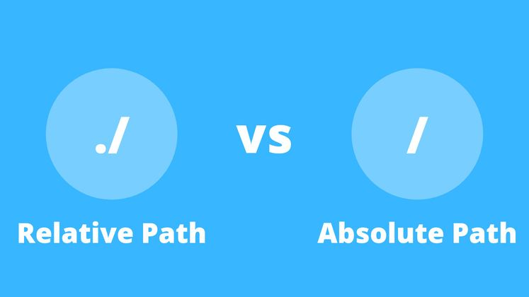 Cover image for Relative vs Absolute File Paths