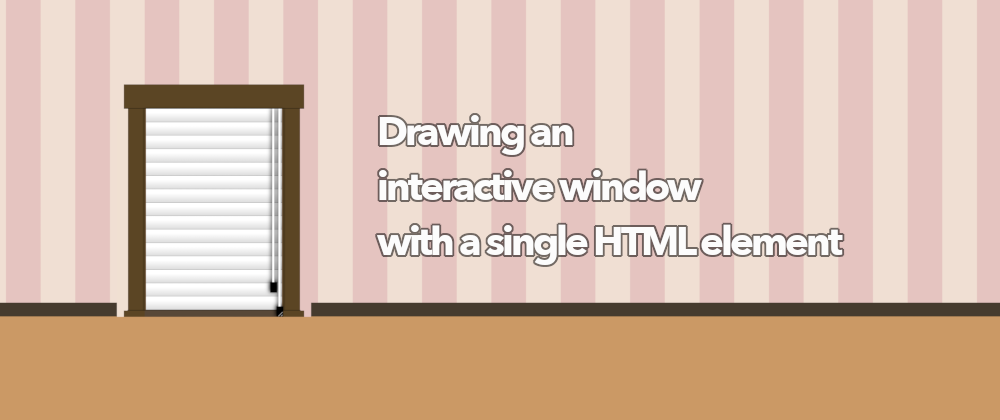 Cover image for Interactive window with a single div