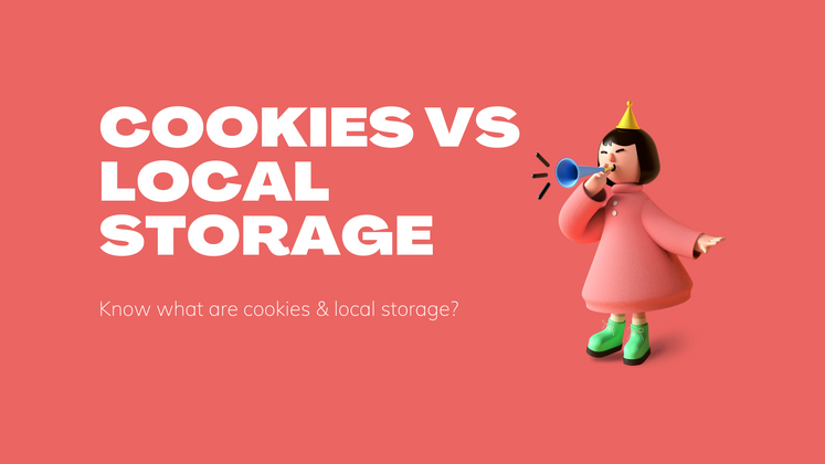 Cover image for Cookies vs Local Storage