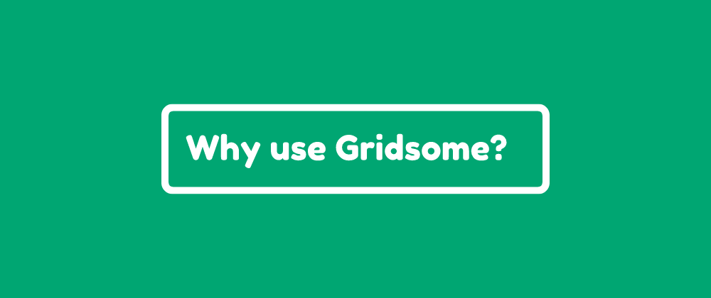 Cover image for Why use Gridsome?