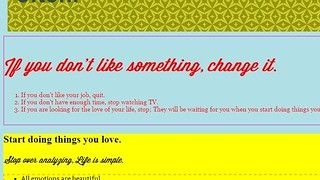 If you don't like something, change it.